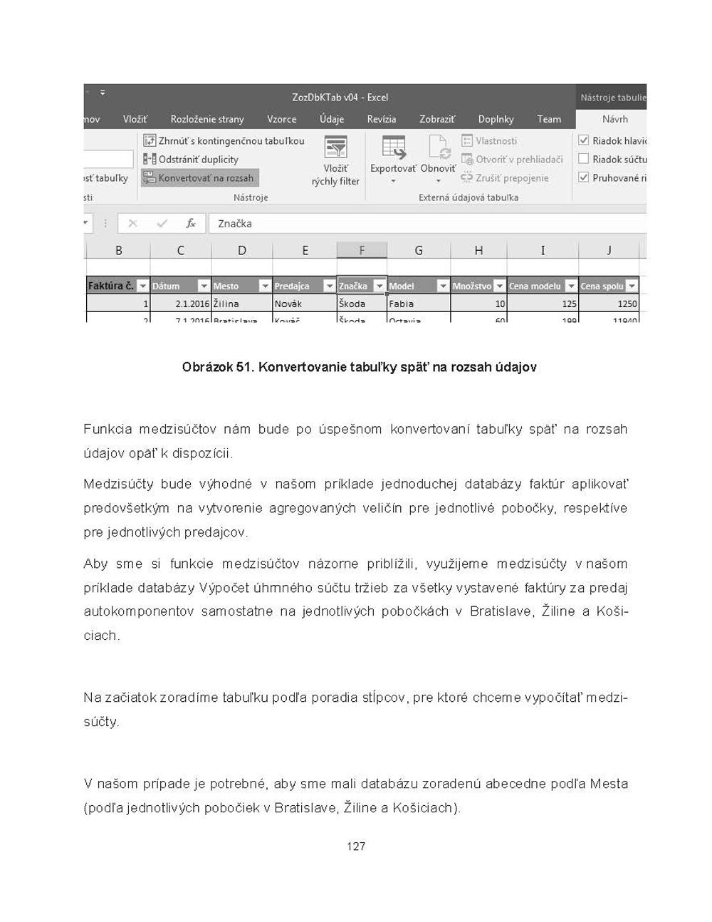 Databázové a tabuľkové systémy na vyhodnocovanie dát 4