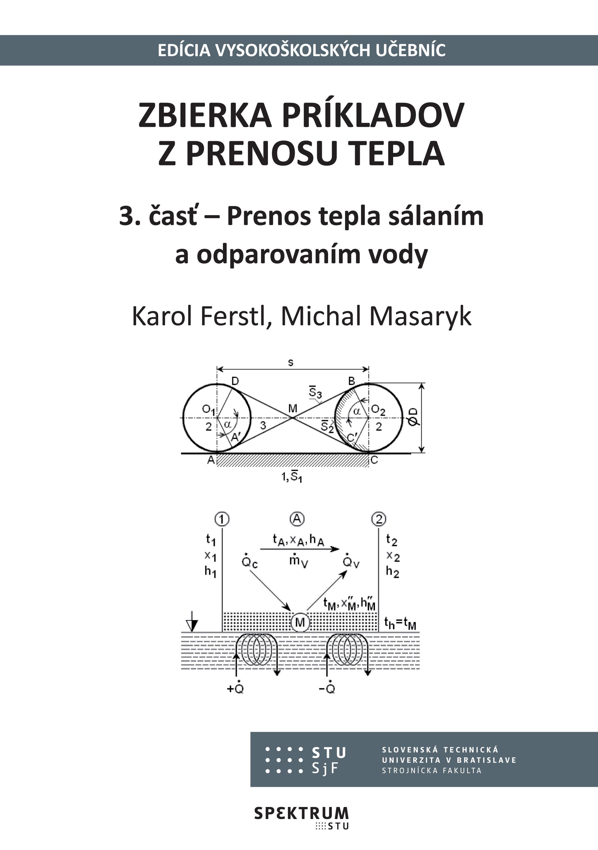 Zbierka príkladov z prenosu tepla 3. časť - Prenos tepla sálaním a odparovaním vody