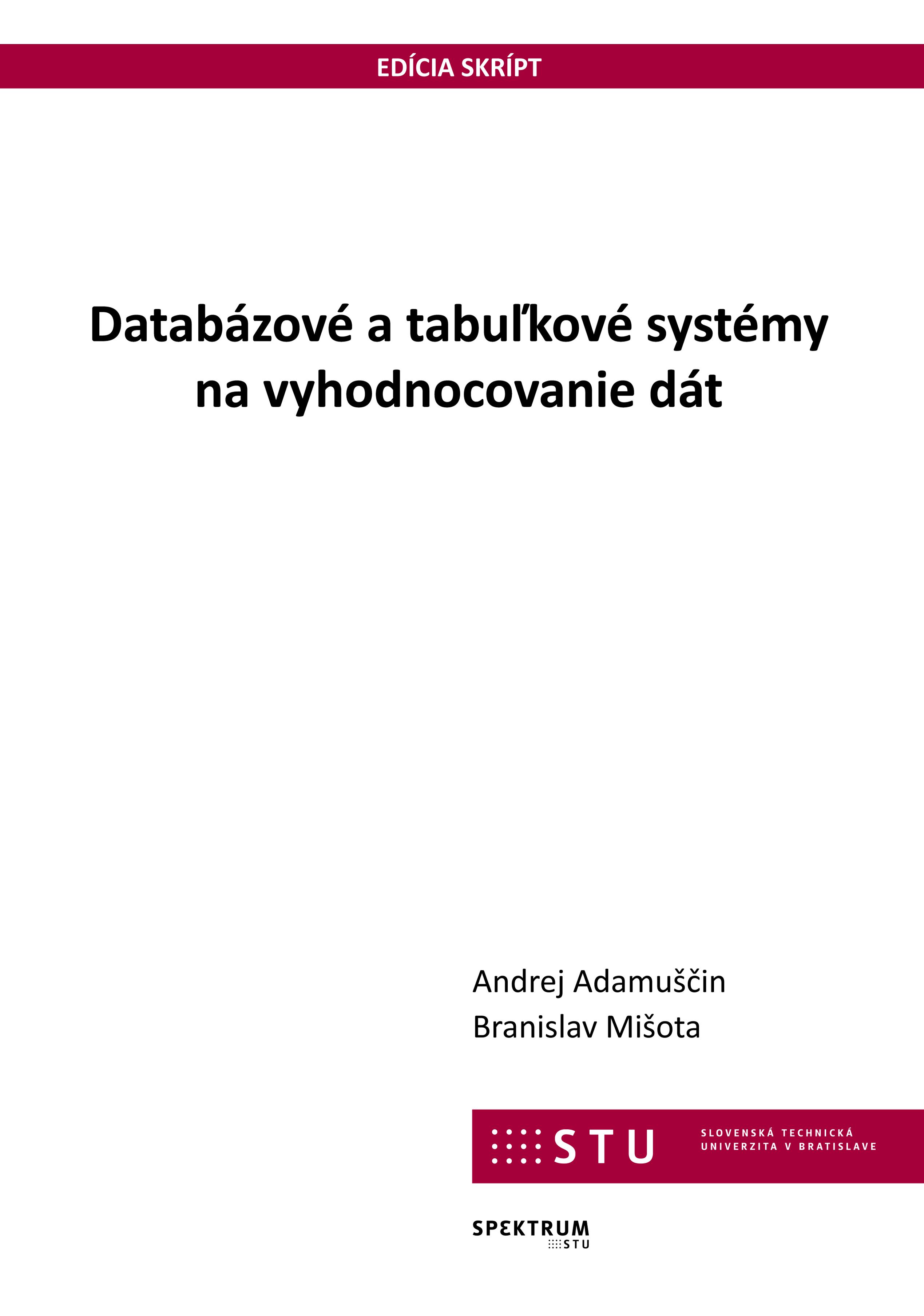 Databázové a tabuľkové systémy na vyhodnocovanie dát 1