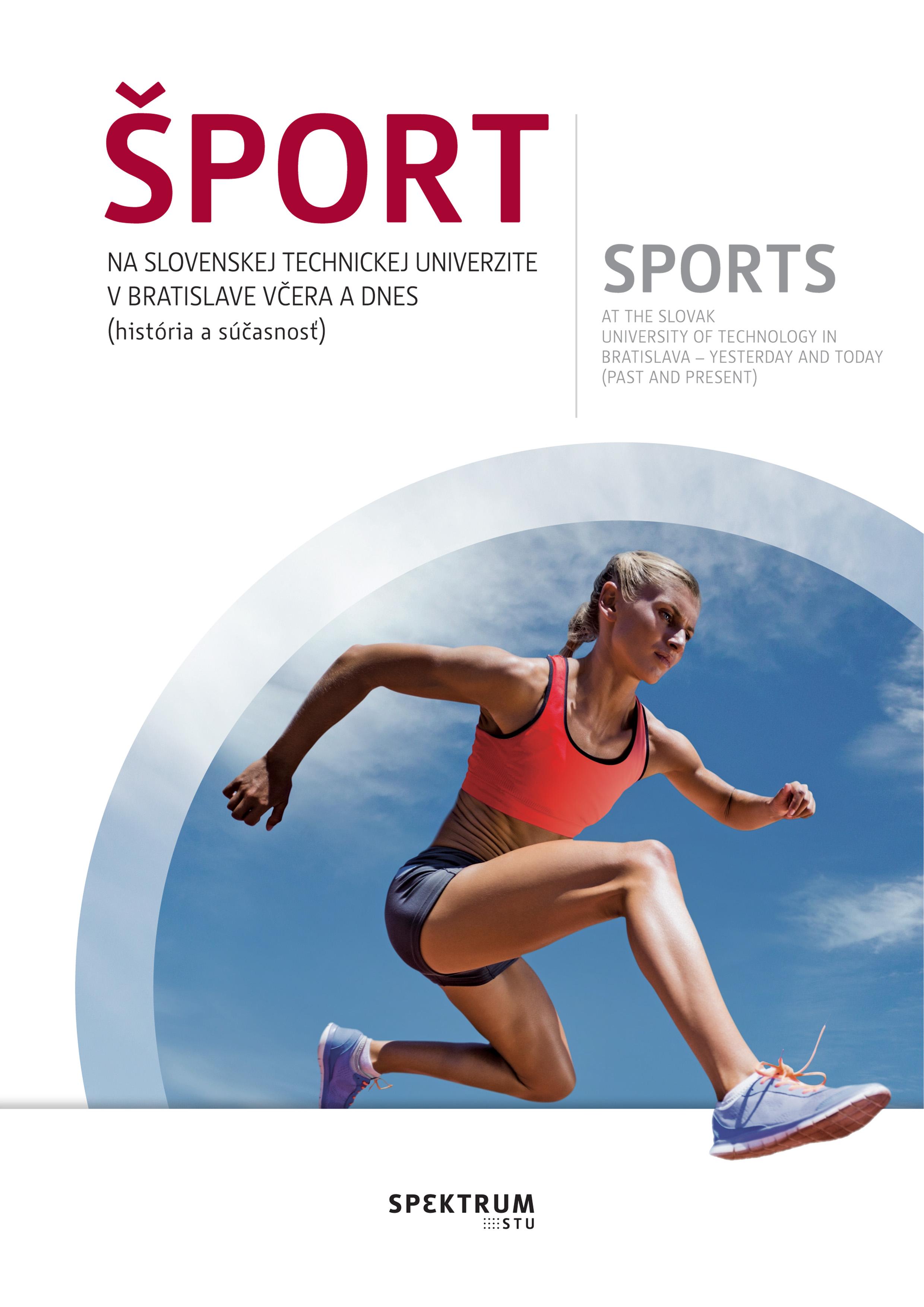 Šport na Sovenskej technickej univerzite v Bratislave včera a dnes (história a súčasnosť)