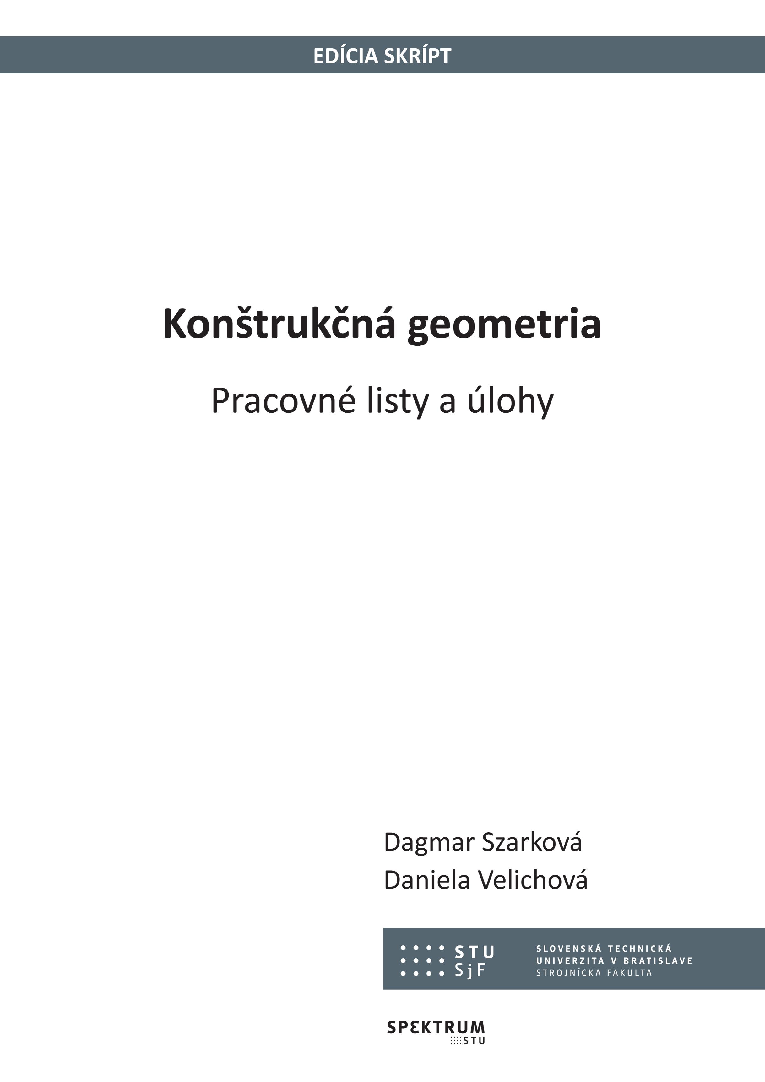 Konštrukčná geometria, Pracovné listy a úlohy 1