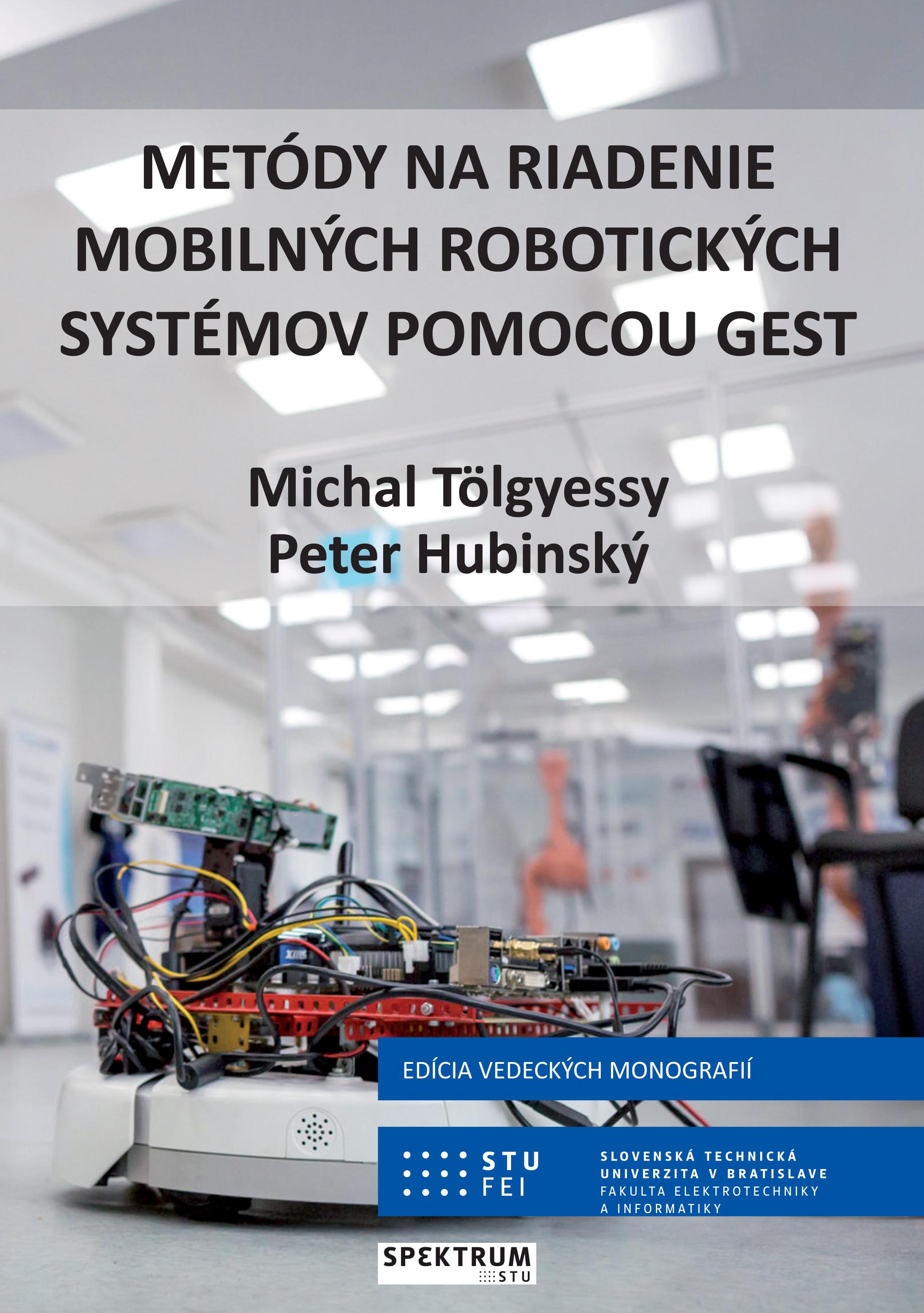 Metódy na riadenie mobilných robotických systémov pomocou gest