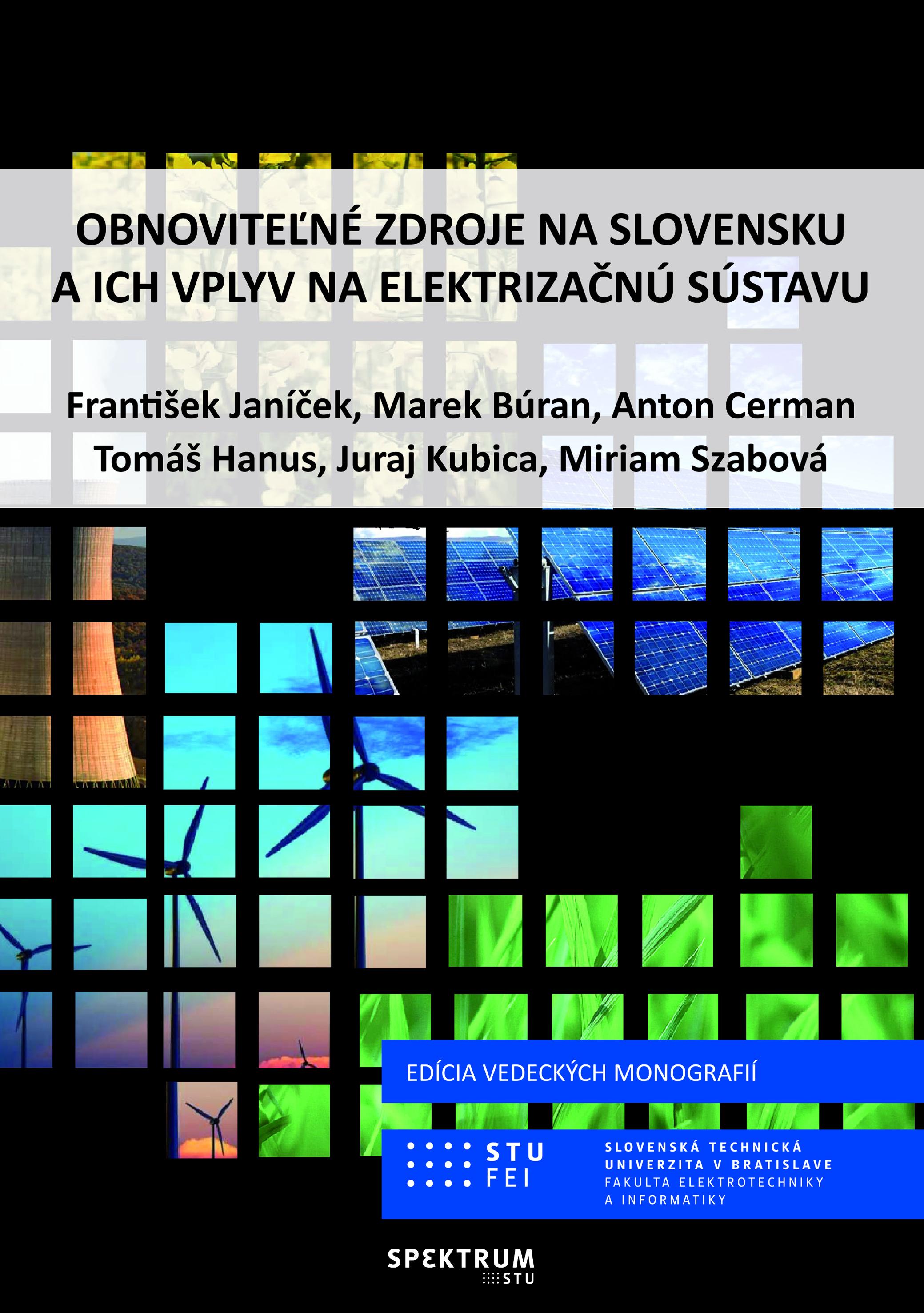 Obnoviteľné zdroje na Slovensku a ich vplyv na elektrizačnú sústavu 1