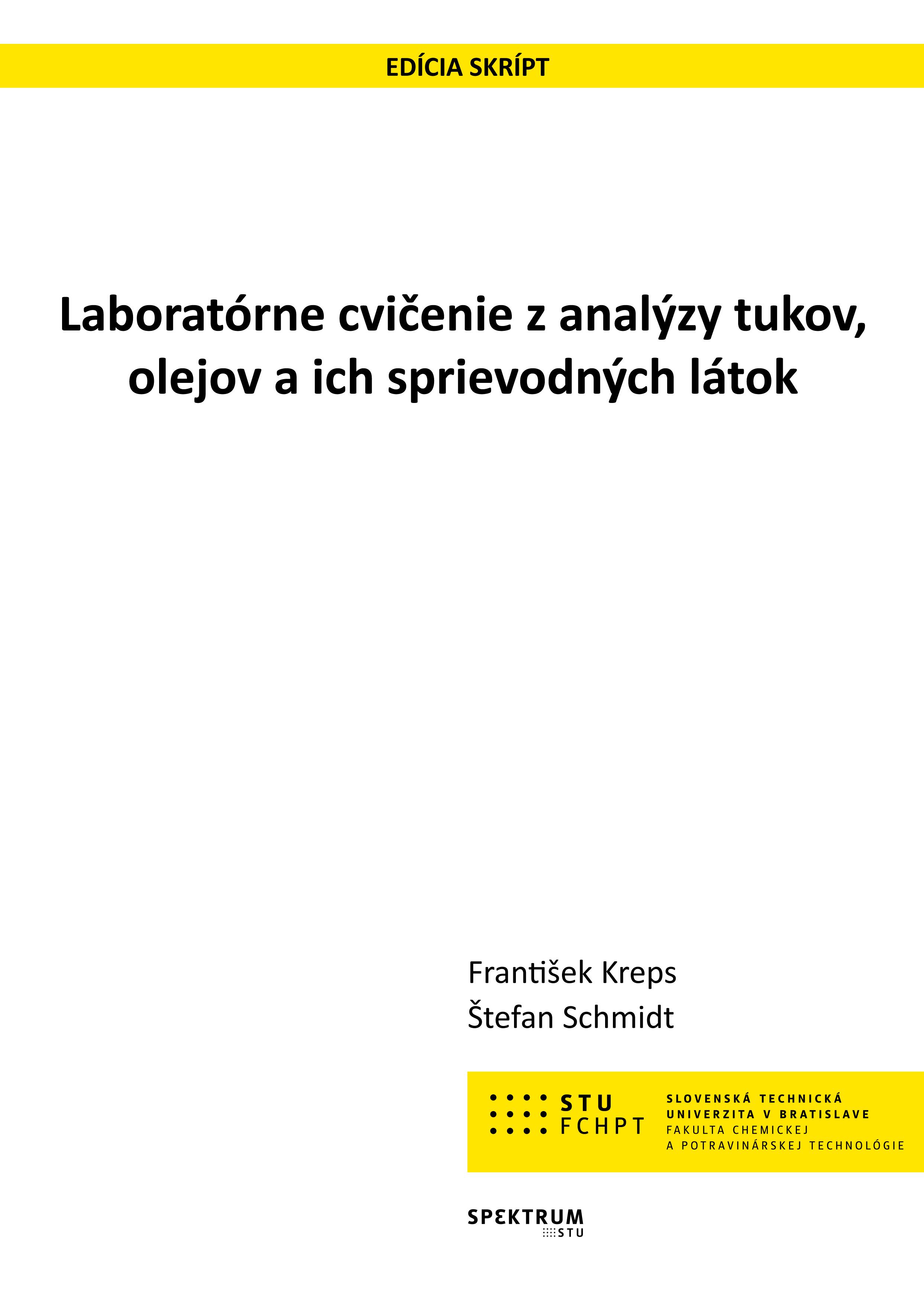 Laboratórne cvičenie z analýzy tukov, olejov a ich sprievodných látok 1