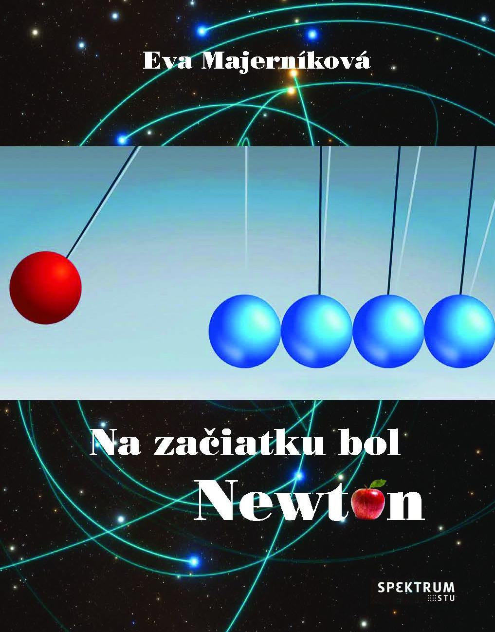 Na začiatku bol Newton