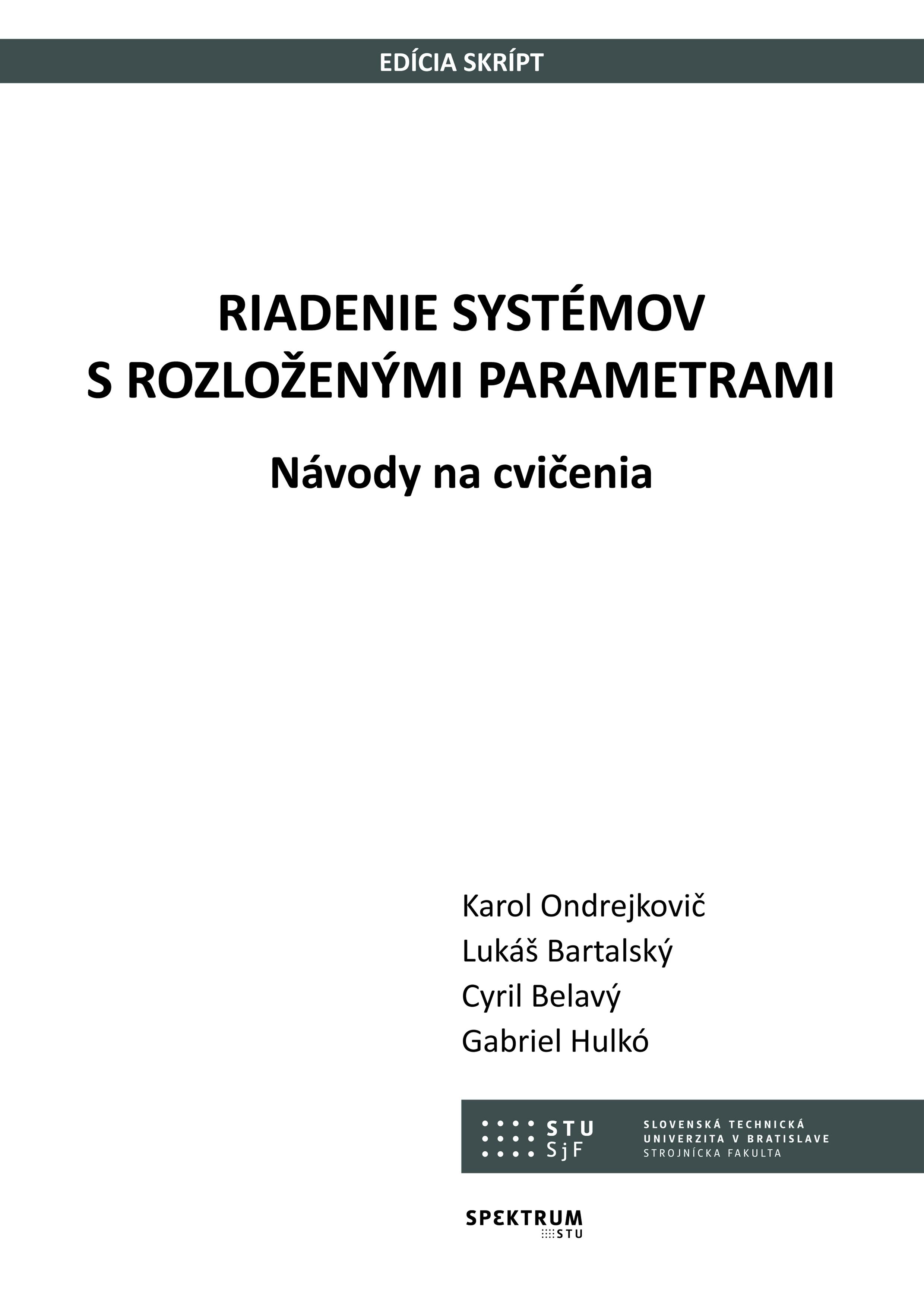 Riadenie systémov s rozloženými parametrami. Návody na cvičenia 1