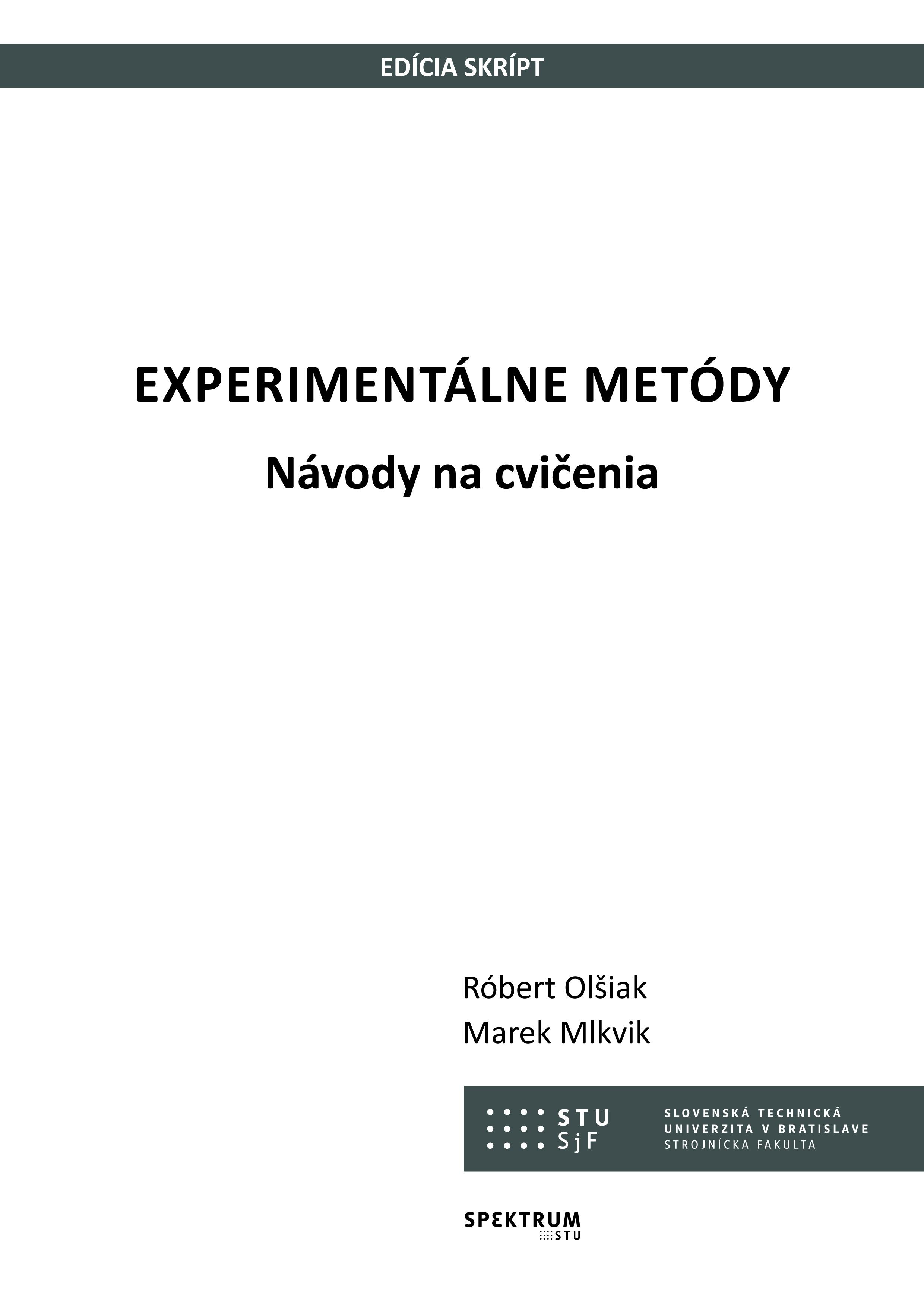 Experimentálne metódy, návody na cvičenia