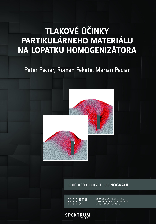 Tlakové účinky partikulárneho materiálu na lopatku homogenizátora 1