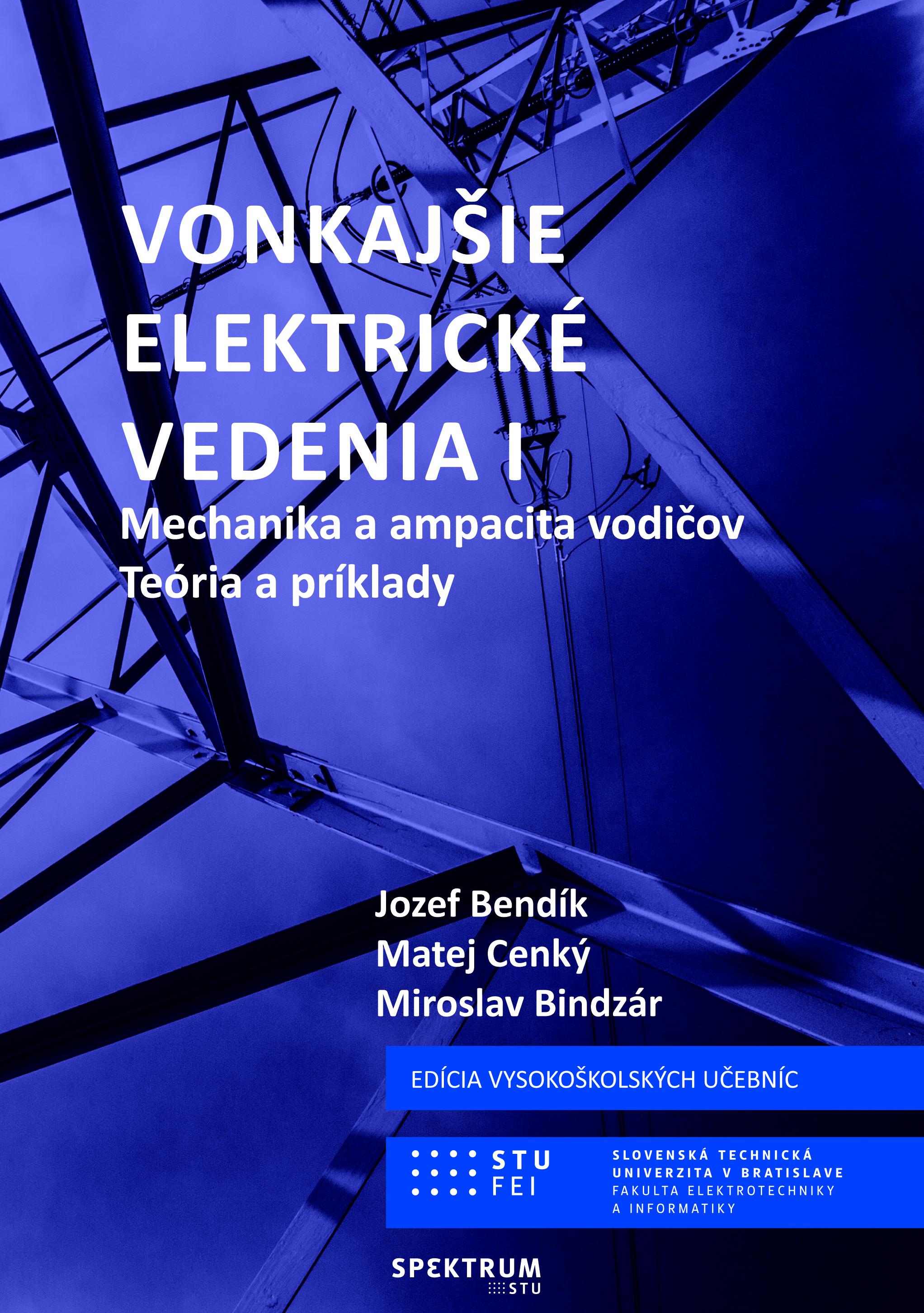 Vonkajšie elektrické vedenia l, Mechanika a ampacita vodičov, teória a príklady 1