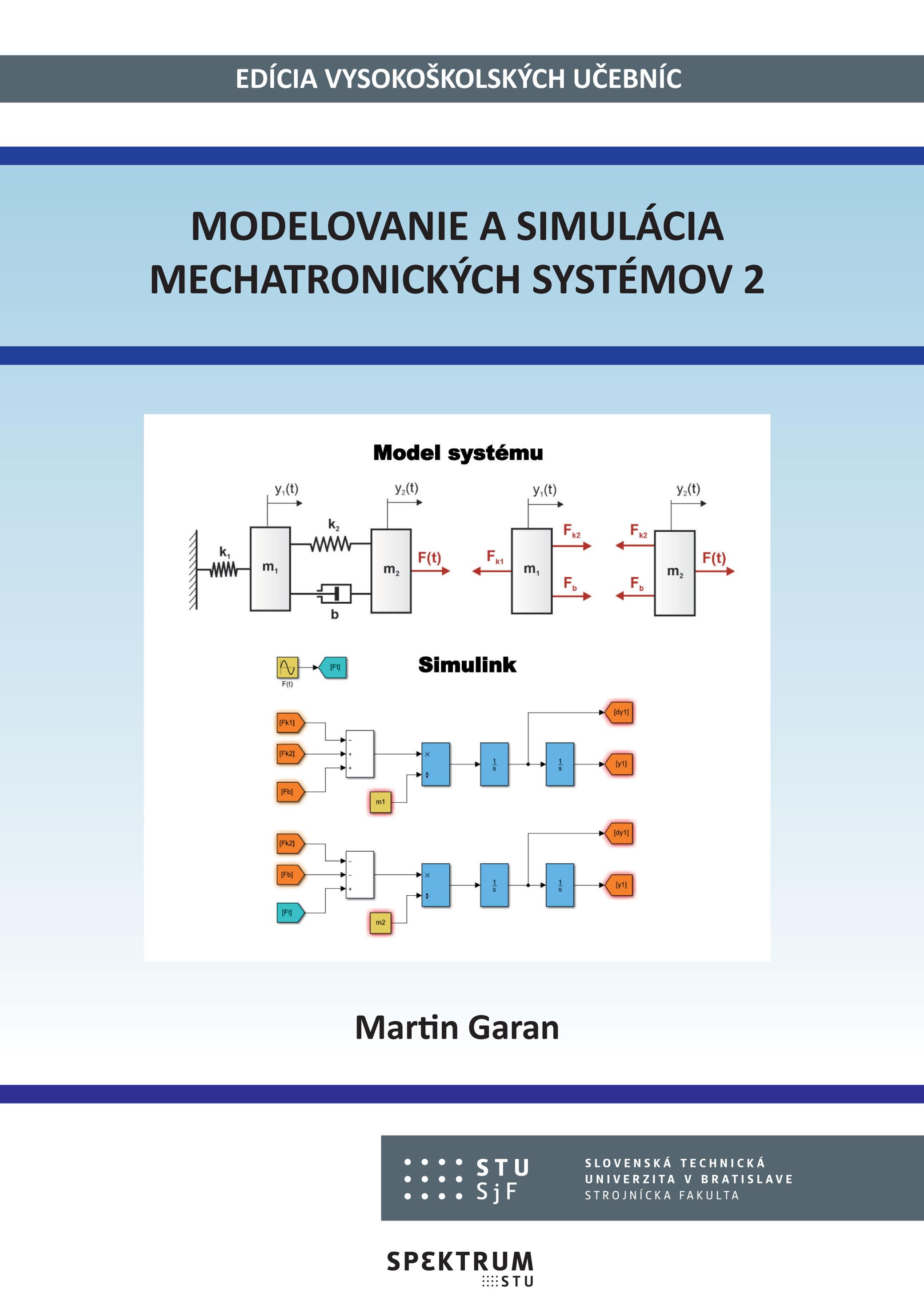 Modelovanie a simulácia mechatronických systémov 2 1