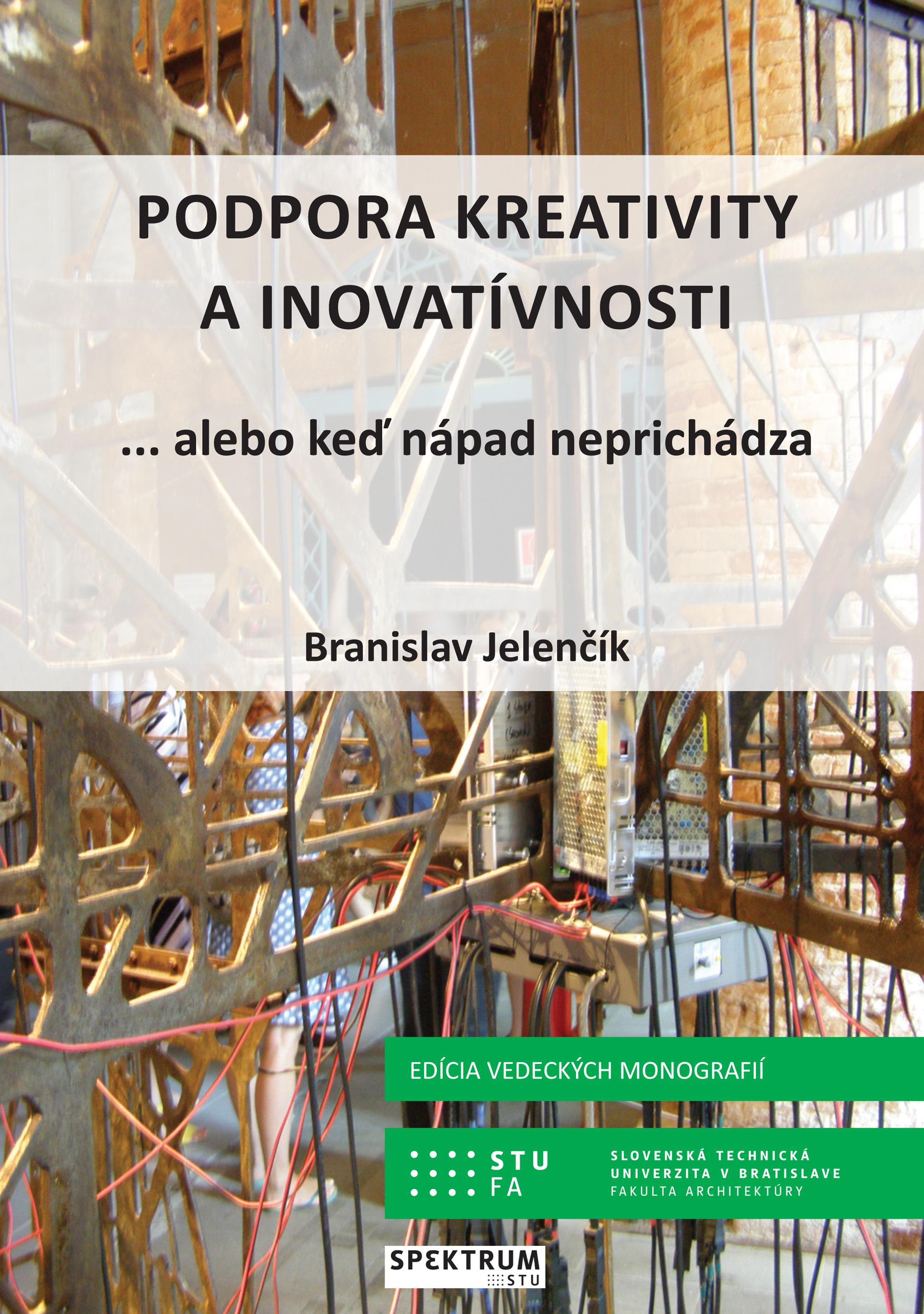 Podpora kreativity a inovatívnosti... alebo keď nápad neprichádza 1