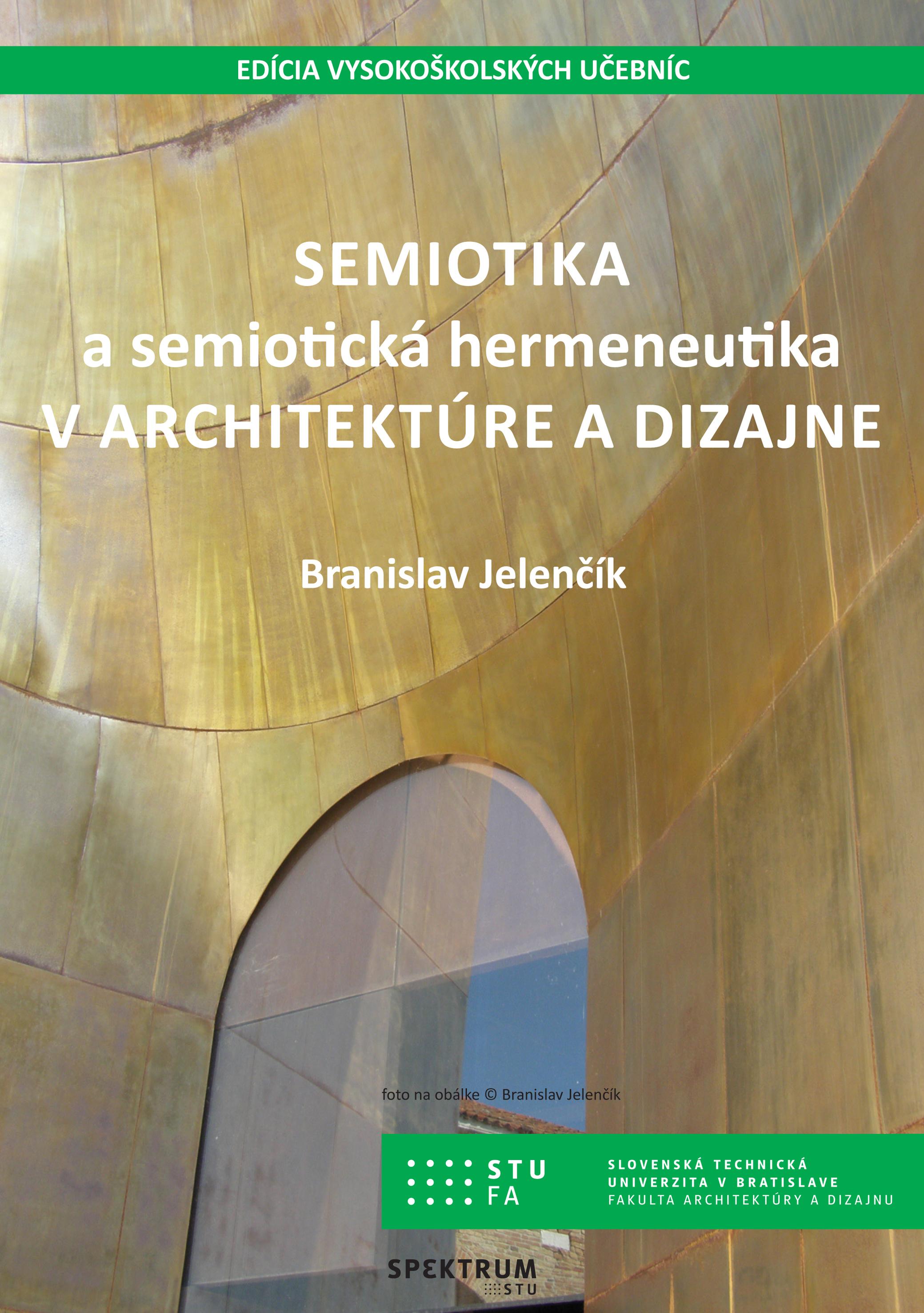 Semiotika a hermeneutika v architektúre a dizajne 1