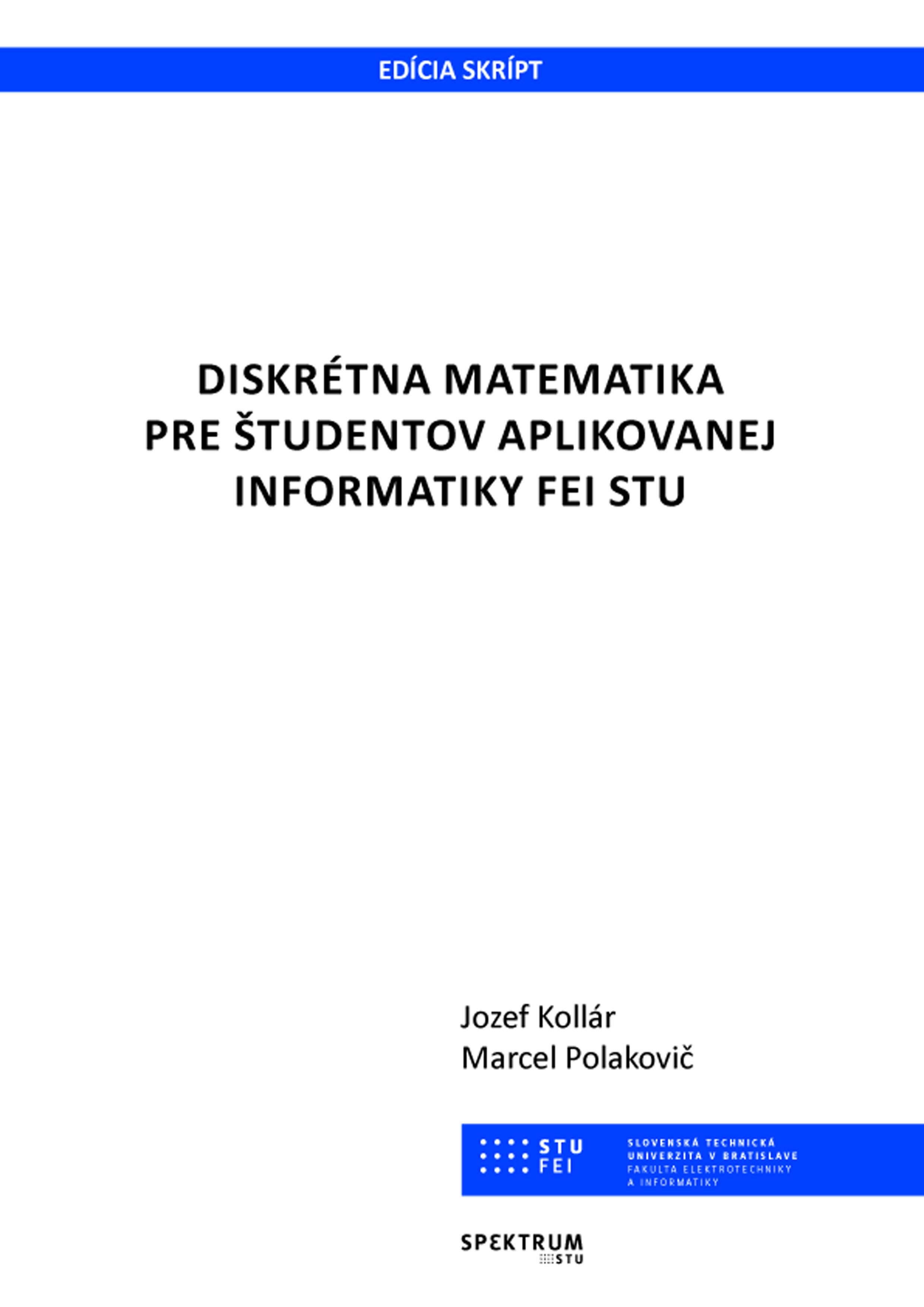 Diskrétna matematika pre študentov aplikovanej informatiky FEI STU 1