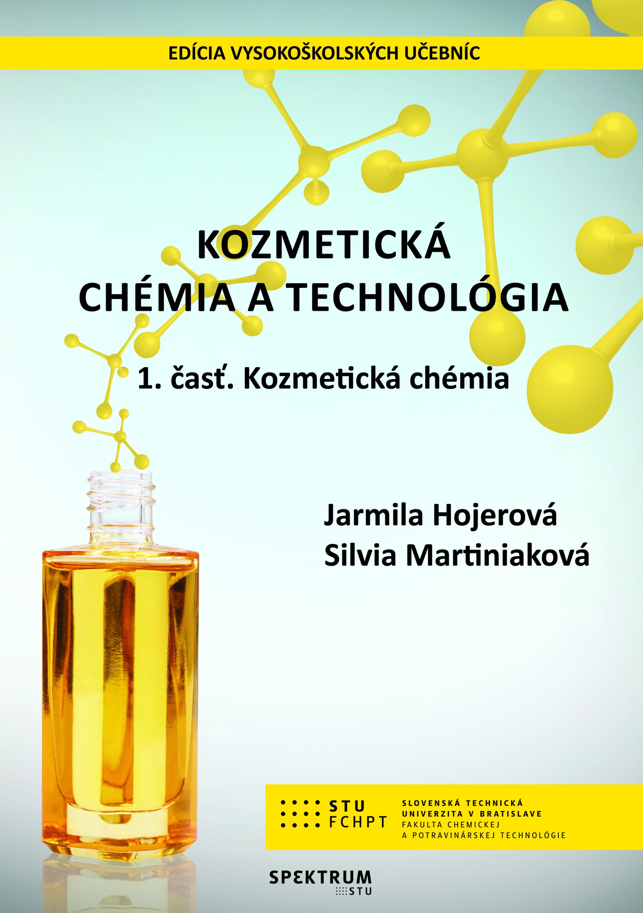 Kozmetická chémia a technológia, 1. časť. Kozmetická chémia 1