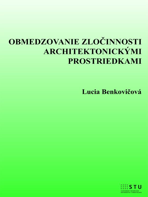 Obmedzovanie zločinnosti architektonickými prostriedkami
