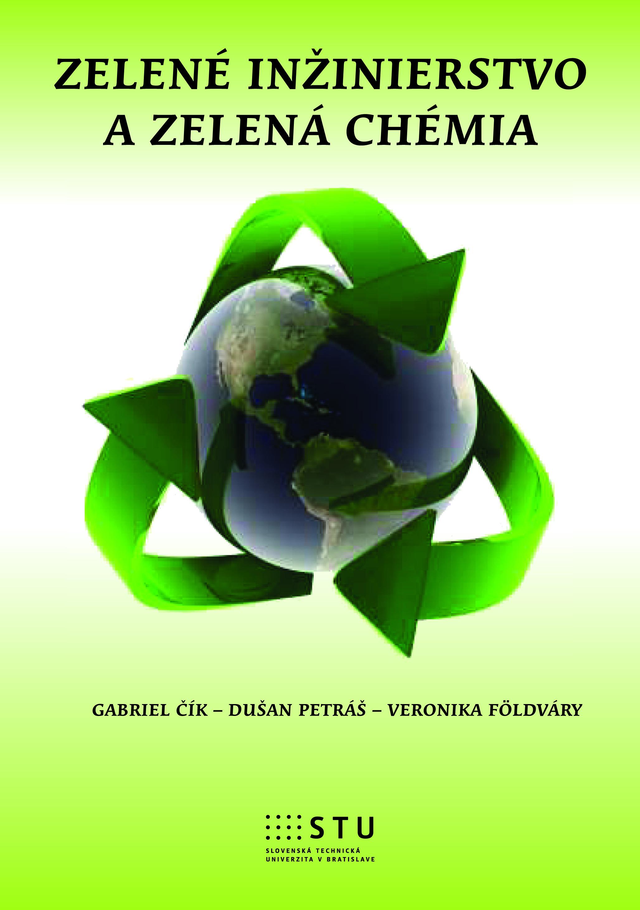 Zelené inžinierstvo a zelená chémia