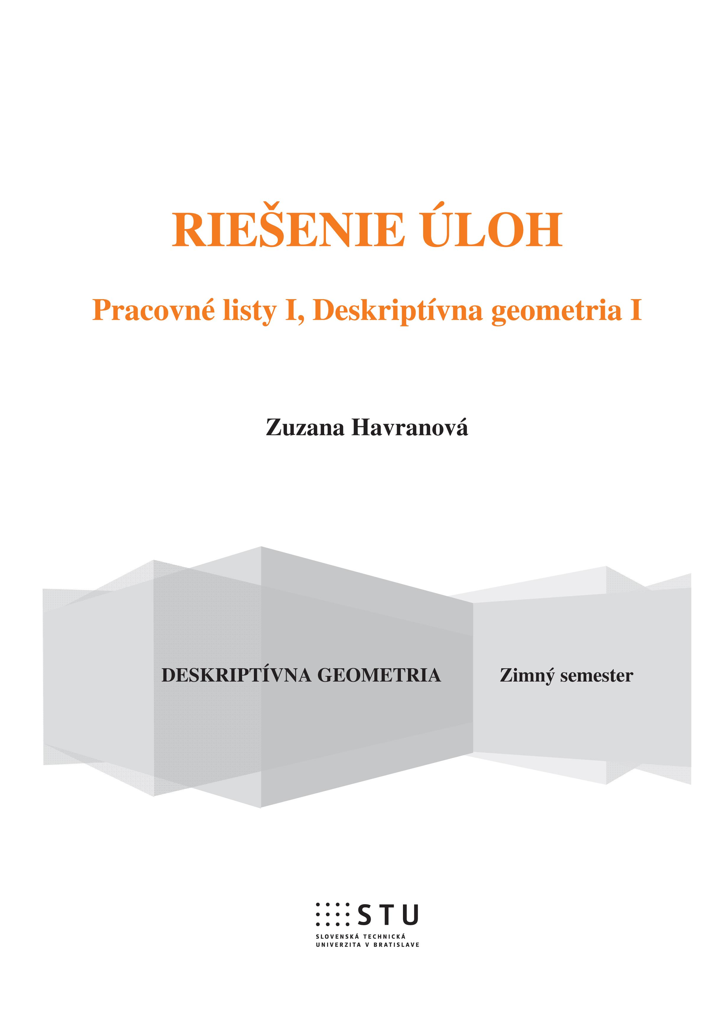 Riešenie úloh, Pracovné listy I, Deskriptívna geometria I