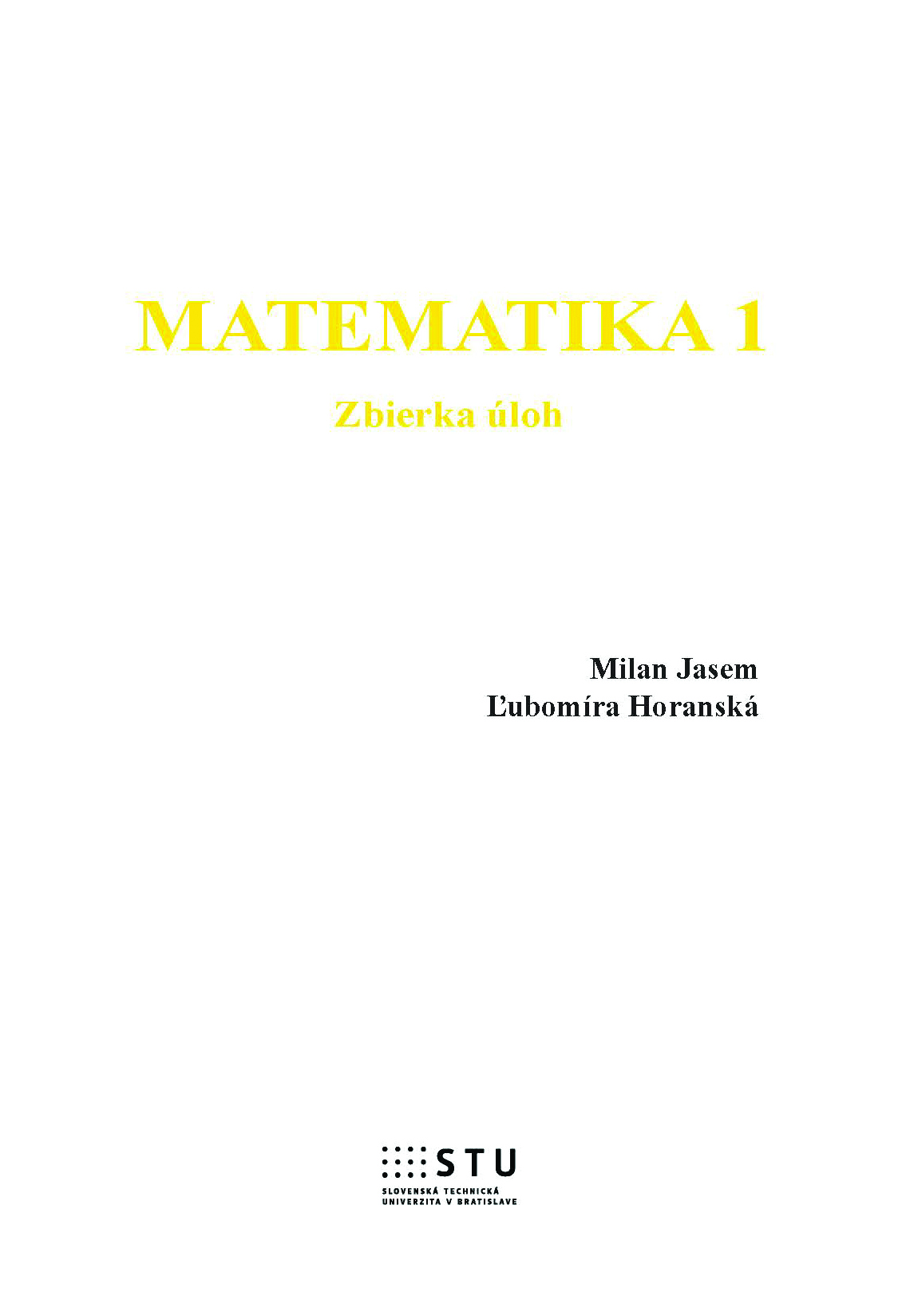 Matematika I. Zbierka úloh