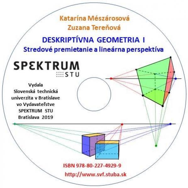 Deskriptívna geometria I - Stredové premietanie a lineárna perspektíva