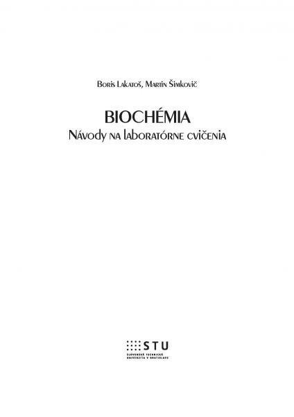 Biochémia, Návody na laboratórne cvičenia