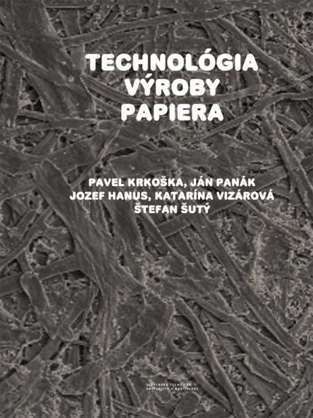 Technológia výroby papiera