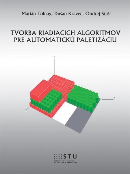 Tvorba riadiacich algoritmov pre automatickú paletizáciu
