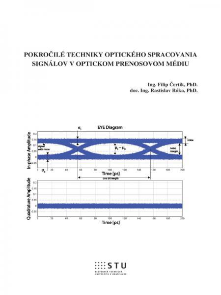 Pokročilé techniky optického spracovania signálov v optickom prenosovom médiu