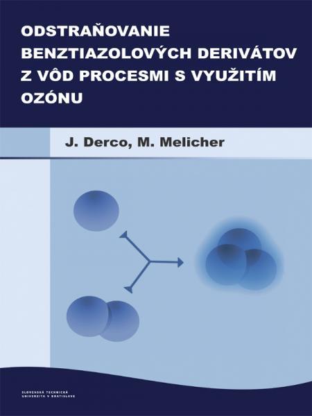 Odstraňovanie benztiazolových derivátov z odpadových vôd procesmi s využitím ozónu