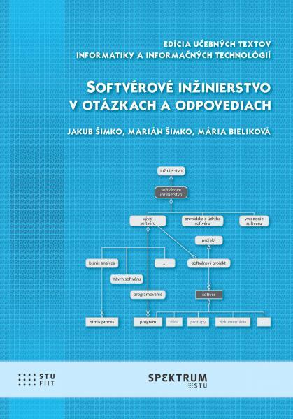Softvérové inžinierstvo v otázkach a odpovediach