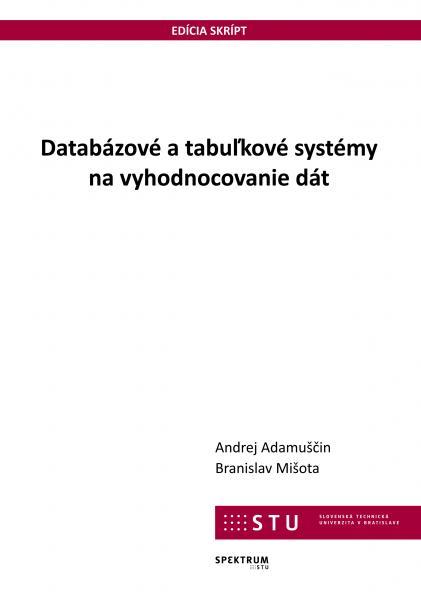 Databázové a tabuľkové systémy na vyhodnocovanie dát