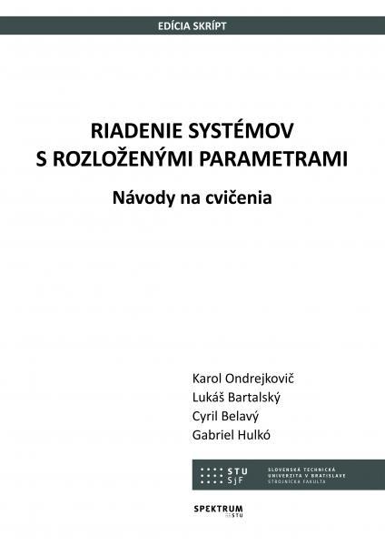 Riadenie systémov s rozloženými parametrami. Návody na cvičenia