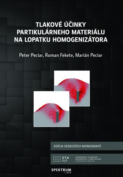 Tlakové účinky partikulárneho materiálu na lopatku homogenizátora