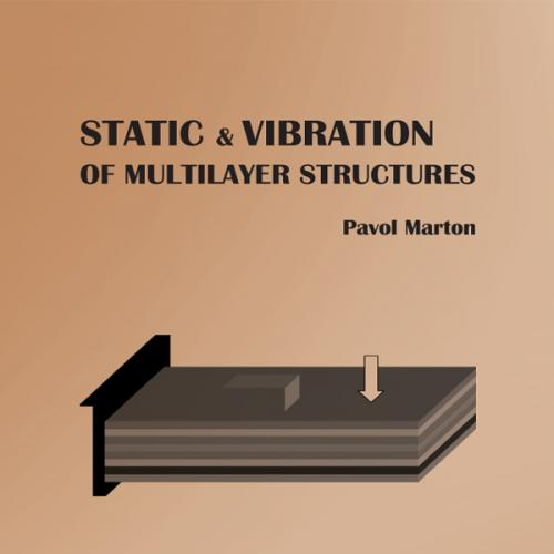 Static and vibration of multilayer structures