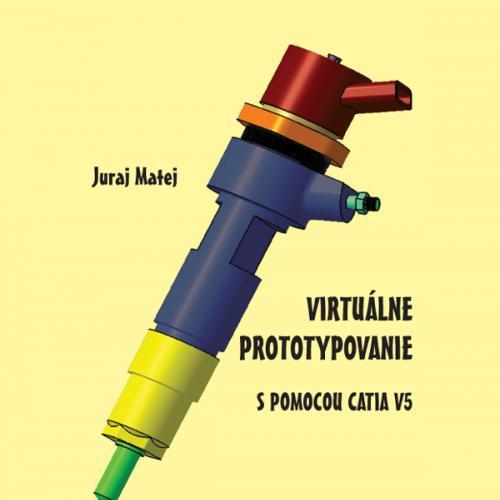 Virtuálne prototypovanie s pomocou Catia V5