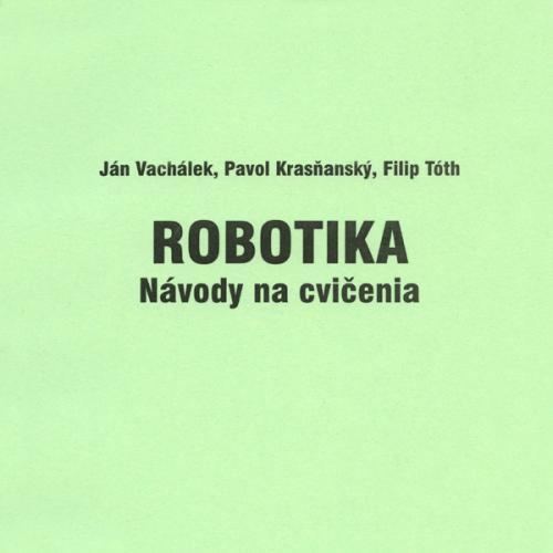 Robotika – Návody na cvičenia