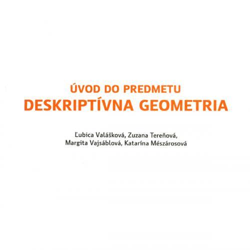 Úvod do predmetu deskriptívna geometria