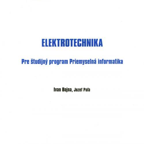 Elektrotechnika pre študijný program priemyselná informatika
