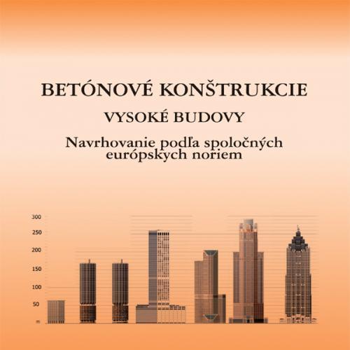 Betónové konštrukcie. Vysoké budovy