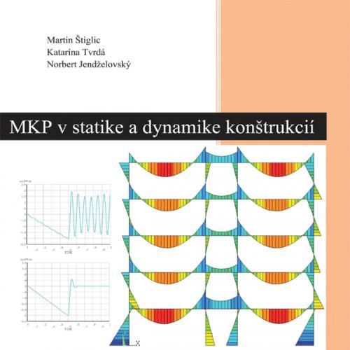 MPK v statike a dynamike konštrukcií. Analýza konštrukcií