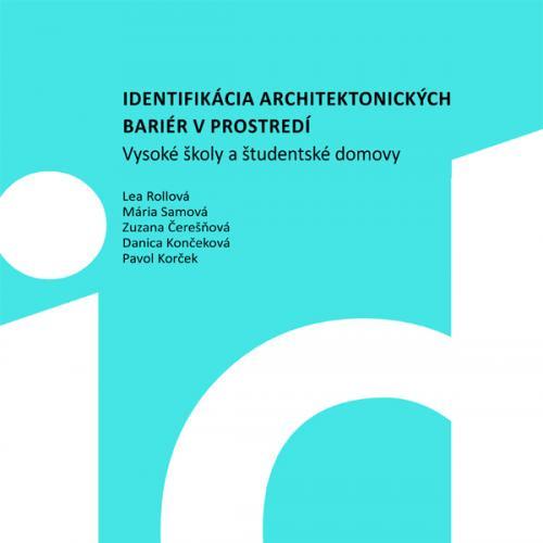 Identifikácia architektonických bariér v prostredí