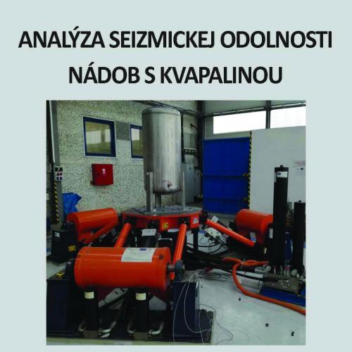 Analýza seizmickej odolnosti nádob s kvapalinou