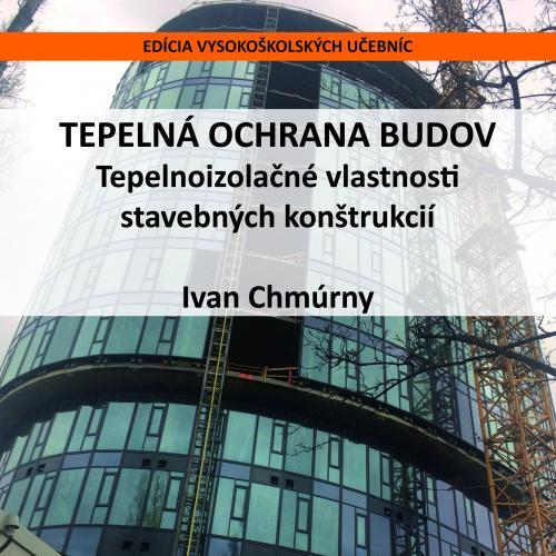 Tepelná ochrana budov. Tepelnoizolačné vlastnosti stavebných konštrukcií