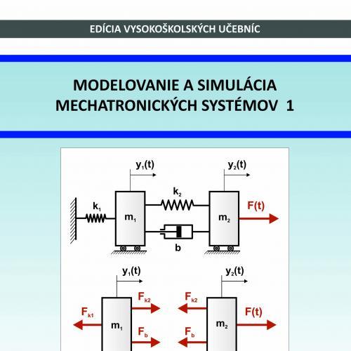 Modelovanie a simulácia mechatronických systémov 1