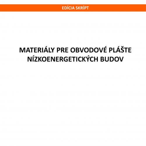 Materiály pre obvodové plášte nízkoenergetických budov