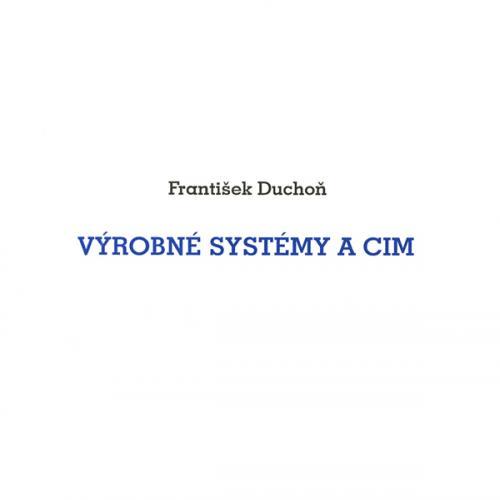 Výrobné systémy a CIM